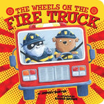 Wheels on the Fire Truck by Jeffrey Burton