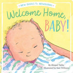 Welcome Home, Baby! by Abigail Tabby Simon & Schuster