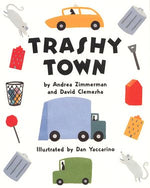 Trashy Town by Andrea Zimmerman