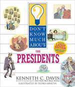 Don't Know Much About the Presidents by Kenneth C. David