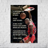 "Michael Jordan -""I've missed more than 9000 shots in my career. I've lost almost 300 games. 26 times,... "" - Poster"