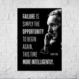 "Henry Ford Quote ""Failure is simply the opportunity to begin again, this time more intelligently."" Poster"