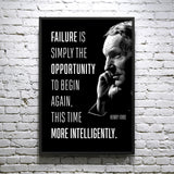 "Henry Ford Quote ""Failure is simply the opportunity to begin again, this time more intelligently."" - Framed poster"