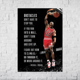 "Michael Jordan- ""Obstacles don't have to stop you. If you run into a wall, don't turn around and..."" - Poster"
