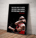 "Michael Jordan ""Some people want it to happen, some wish it would happen, and others make it happen."" - Framed poster"