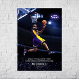 "Kobe Bryant ""Great things come from hard work and perseverance. No Excuses"" - Poster"