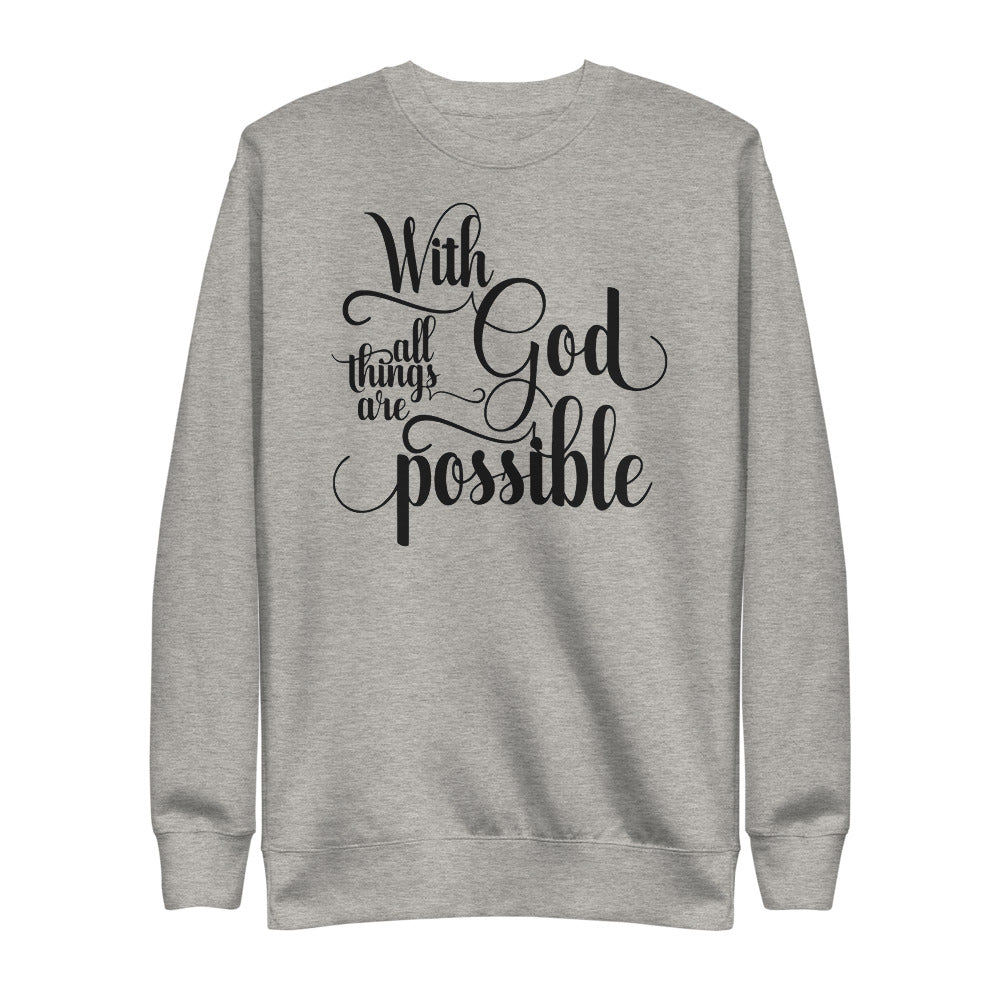 With God all things are possible | Fleece Pullover