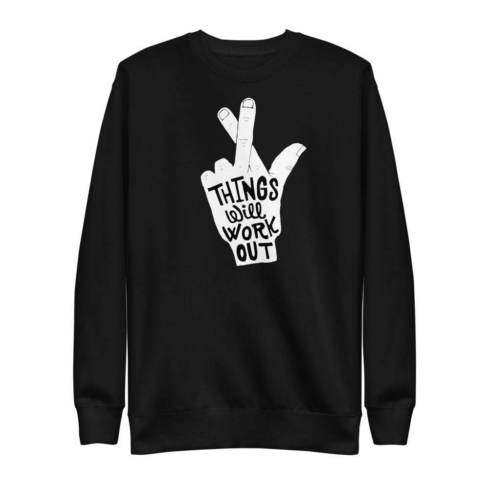 Things will workout | Fleece Pullover