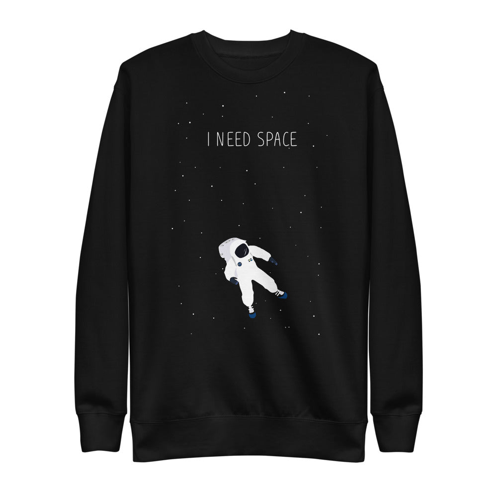 I Need Space | Fleece Pullover