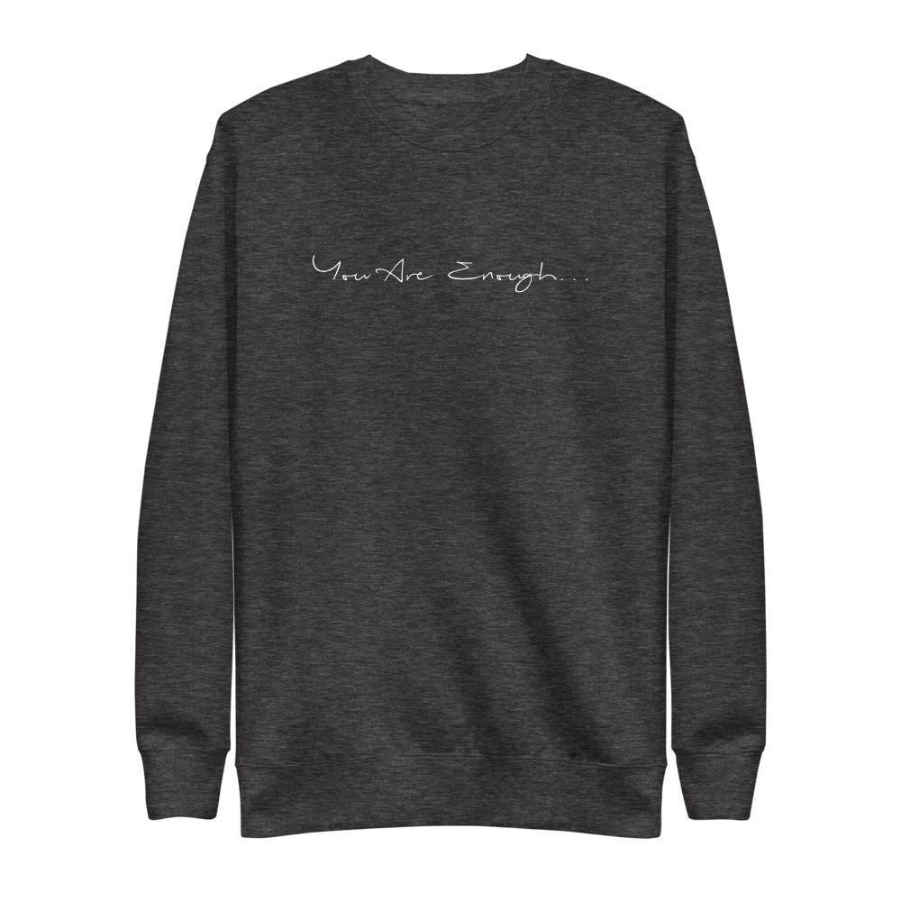 You Are Enough | Fleece Pullover
