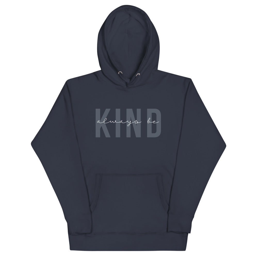 Always Be Kind | Hoodie