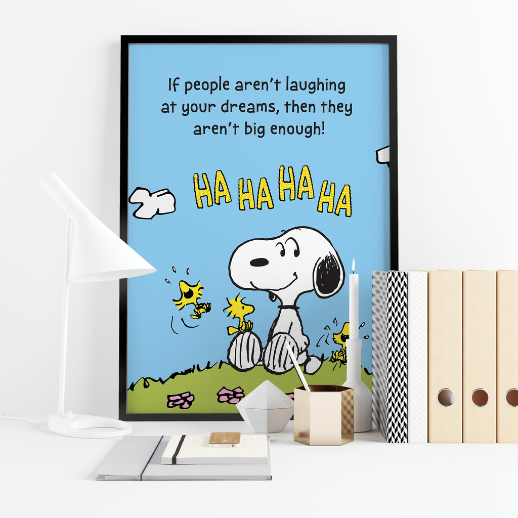 "Snoopy Woodstock ""If people aren't laughing at your dreams, then they aren't big enough!"" - Framed poster"