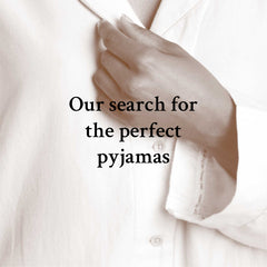 Our search for the perfect pyjamas
