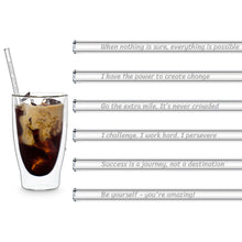 Load image into Gallery viewer, Motivation Glass Straws 8 inch Engraved with motivational quotes for work - Set of 6