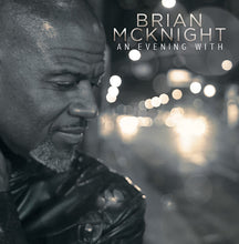 Load image into Gallery viewer, An Evening With Brian McKnight