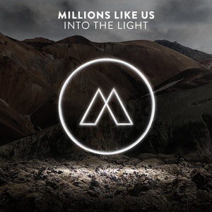 Millions Like Us — Into The Light EP