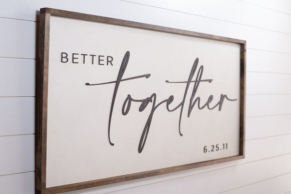 Better Together with Custom Date