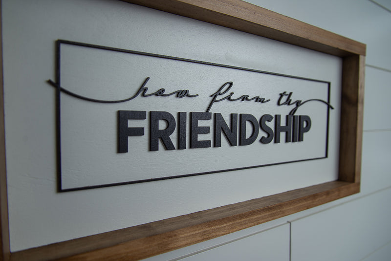 How Firm Thy Friendship - Small
