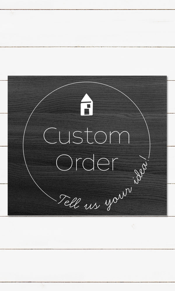 Custom Sign Order - Flat Backer