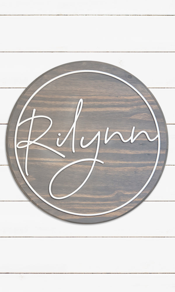 The Rilynn - Round Name Sign