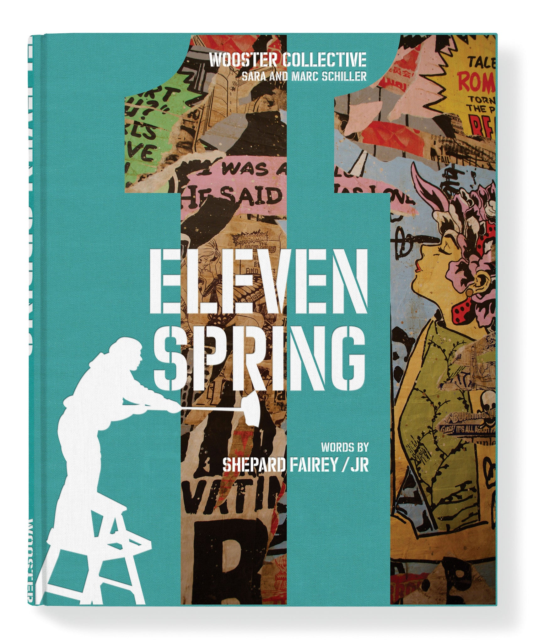 ELEVEN SPRING: A Celebration of Street Art