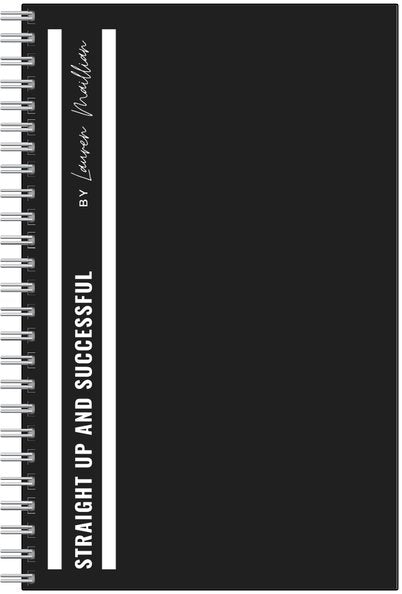 Notebook - (Black) Straight Up and Successful