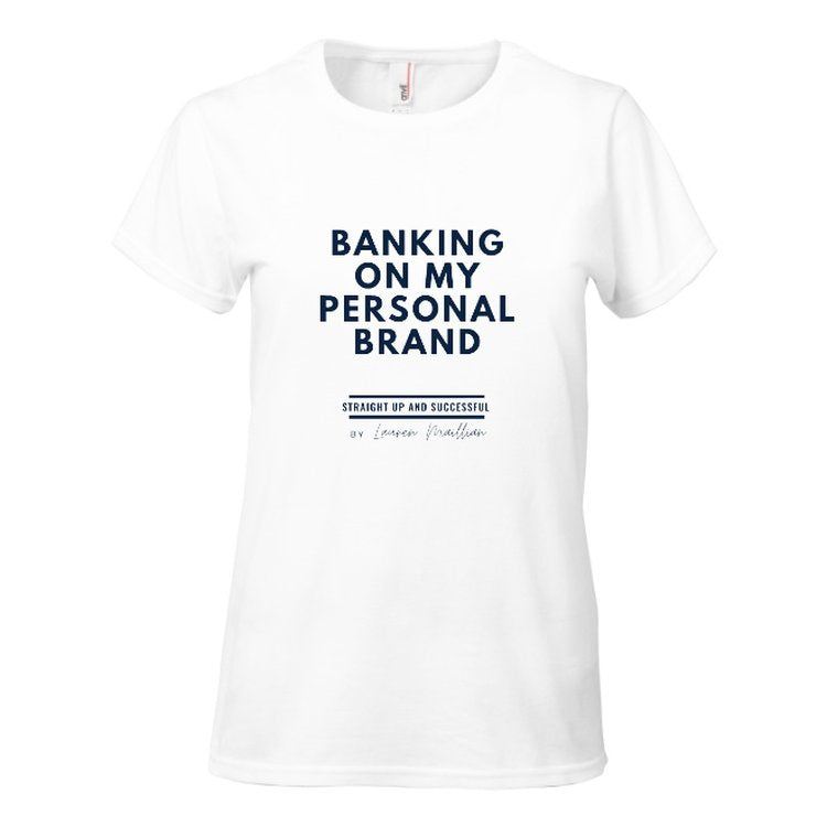 Women's Premium T-shirts - (White) Banking On My Personal Brand