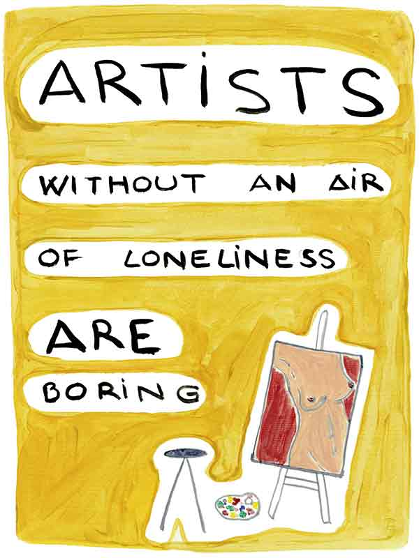 Artists without an air of loneliness are boring