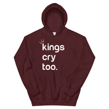 Load image into Gallery viewer, Kings Cry Too Unisex Hoodie