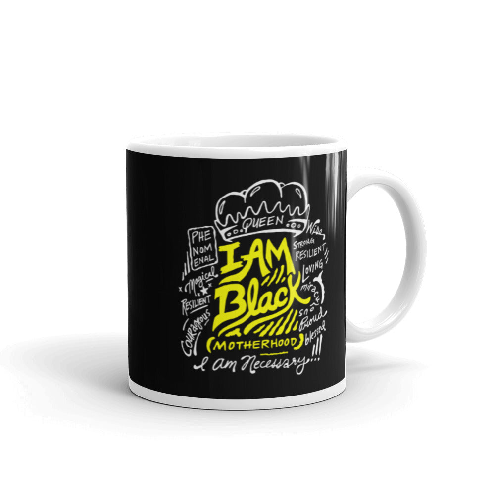 I Am Black Motherhood White glossy mug