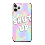 Shut Up iPhone Case