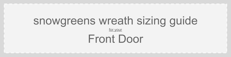 Front Door Christmas Wreath Sizing Guide