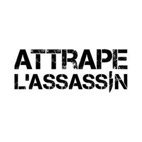 Attrape L'Assassin