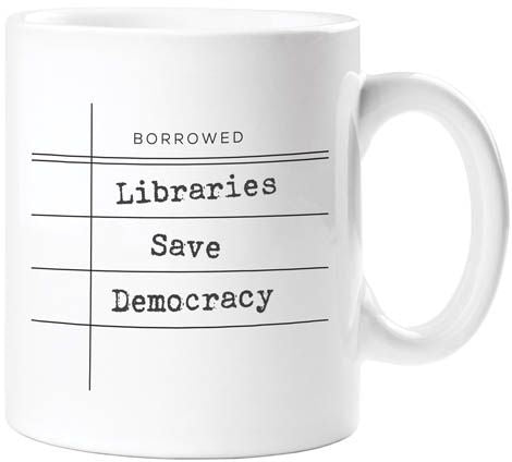 Libraries Save Democracy Mug