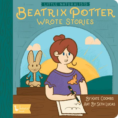 Little Naturalist: Beatrix Potter Wrote Stories