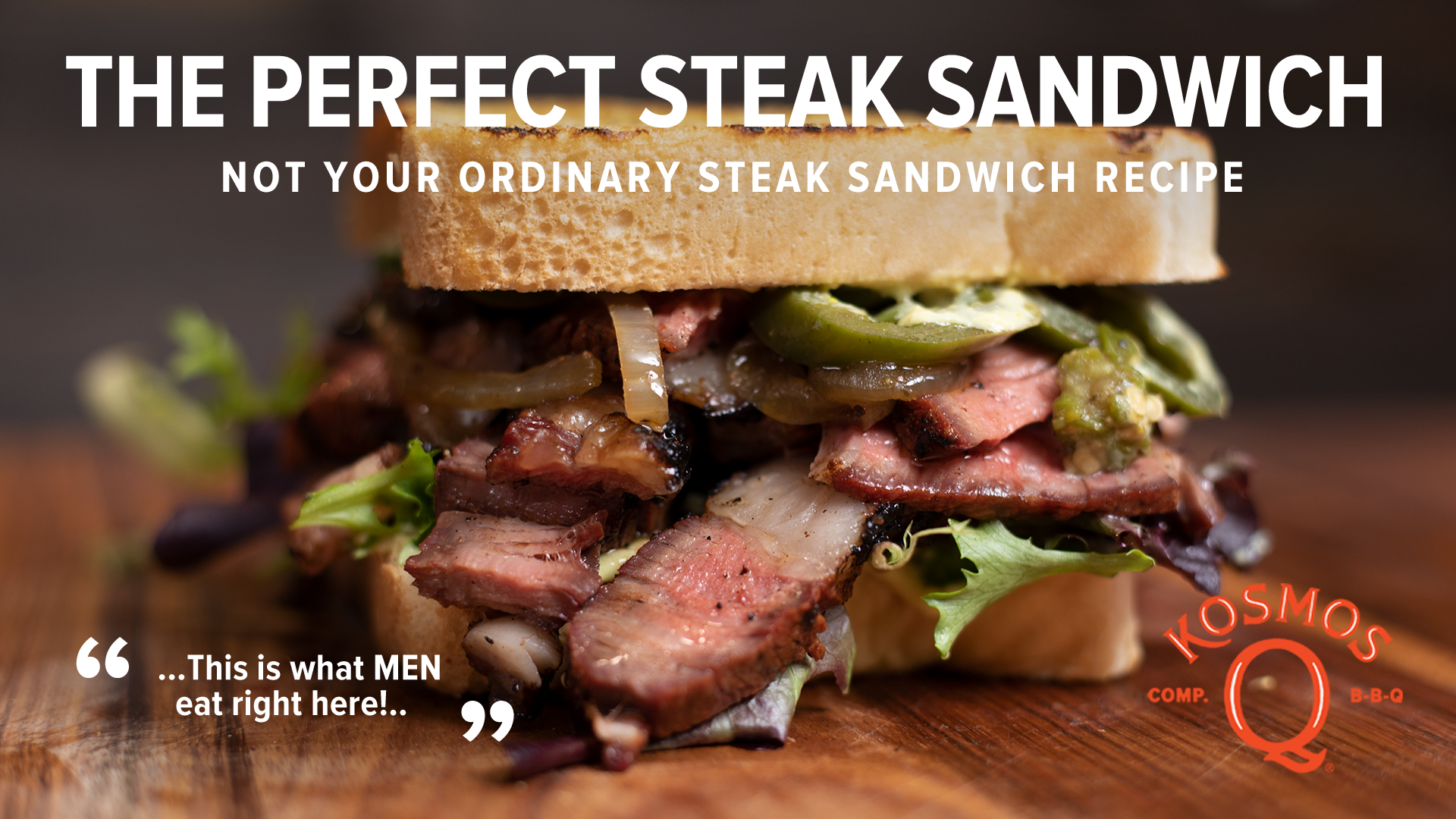 The Perfect Steak Sandwich For Men