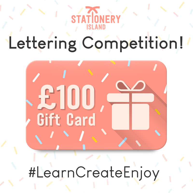 November 'Learn, Create, Enjoy' Lettering Competition