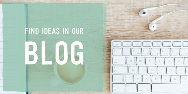 Find Ideas In Our Blog