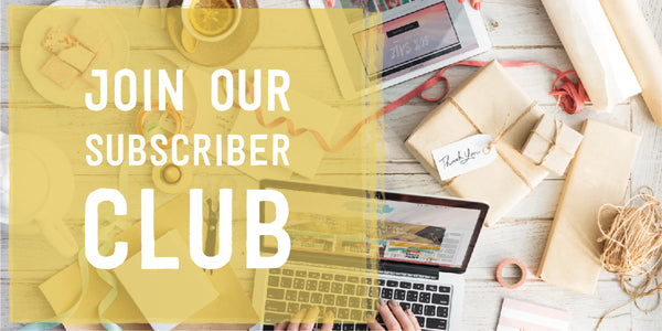 Join Our Subscriber Club