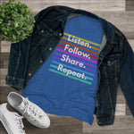 Load image into Gallery viewer, Listen. Follow. Share. Repeat. Tee (Womens)