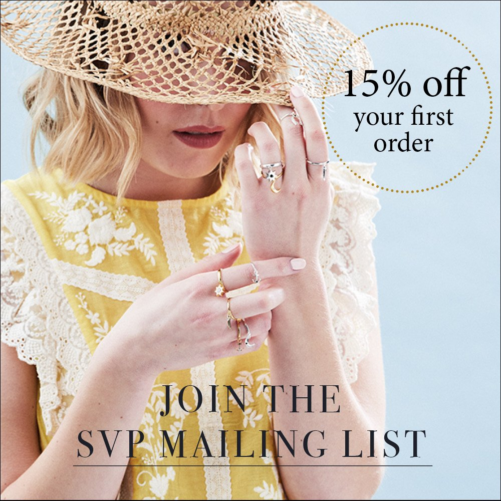 15% off your first order when you join the SVP Jewellery mailing list