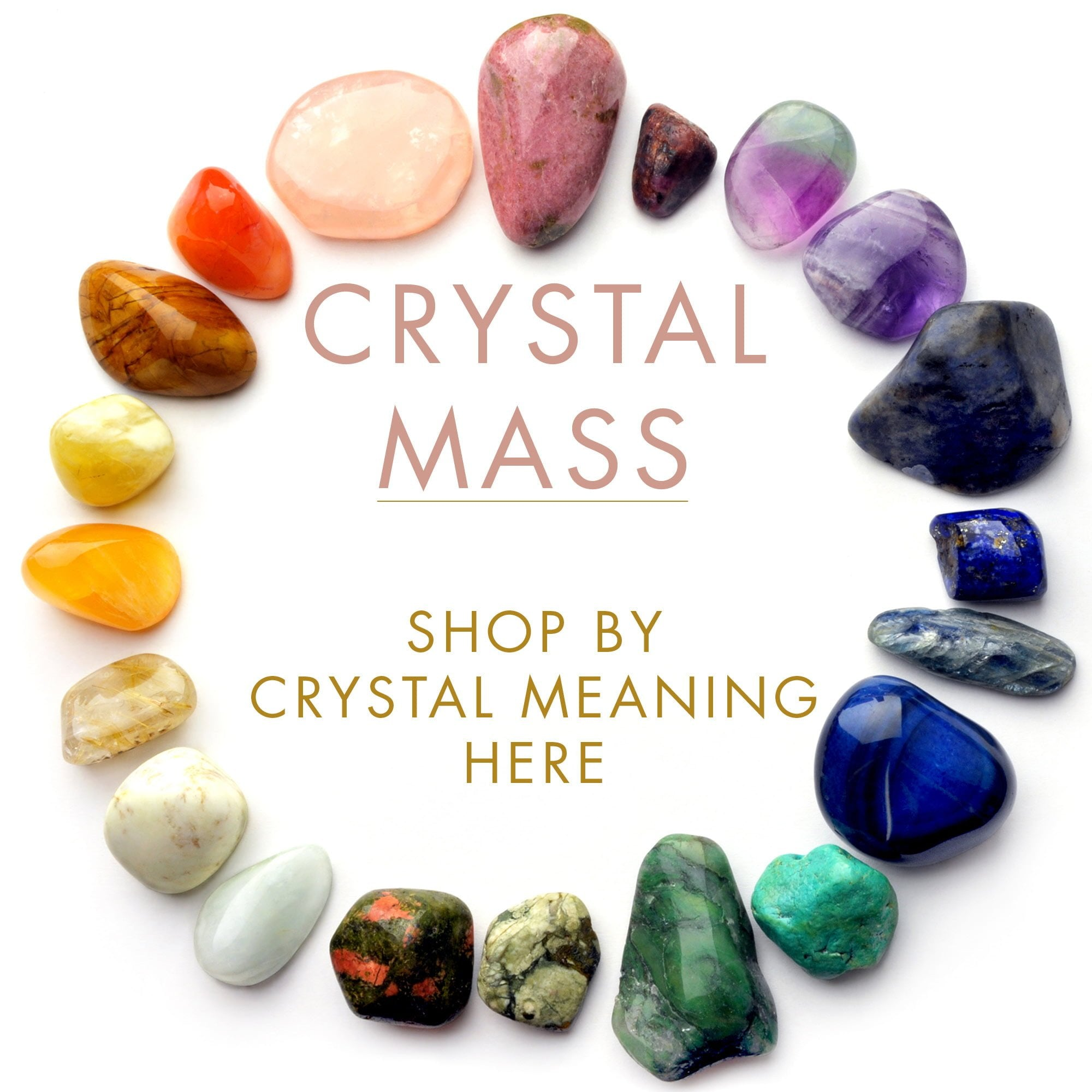 Crytstal Mass - Shop by Crystal Meaning with SVP Jewellery
