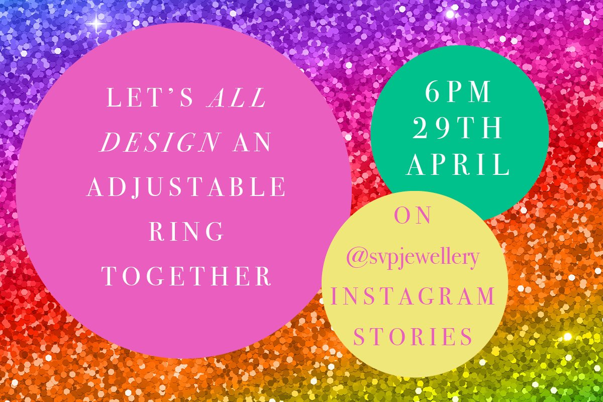 Let's design a ring together with SVP Jewellery. 6pm 29th April on Instagram Stories @svpjewellery
