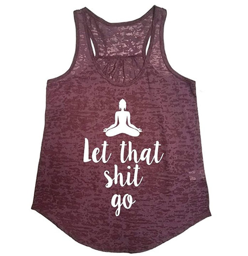 Tough Cookie's Women's Let That Shit Go Flowy Burnout Racerback Workout Yoga Tank Tops - TOUGH COOKIE CLOTHINGproduct_vendor#ACTIVE WEAR