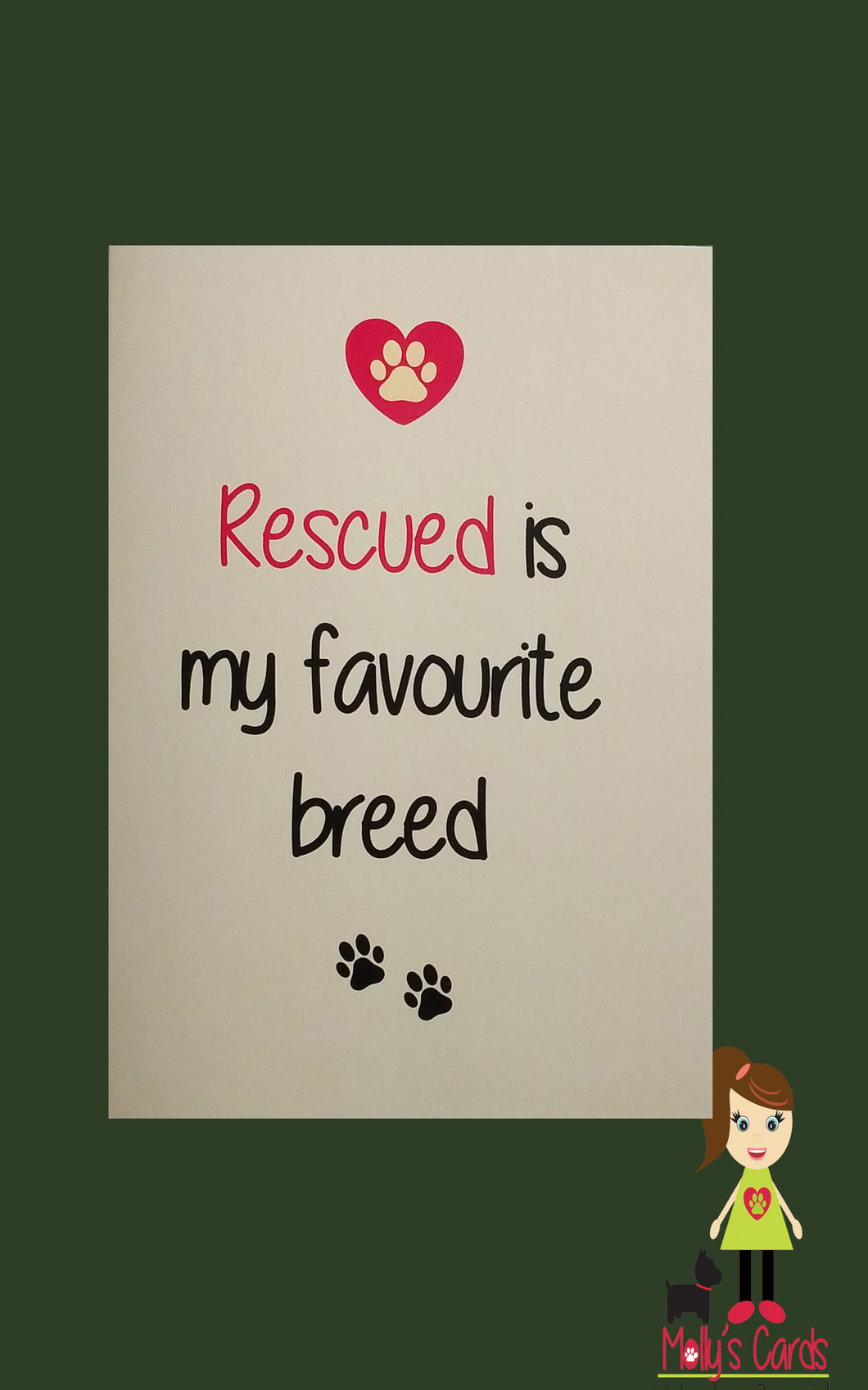 Rescued is my favourite breed card