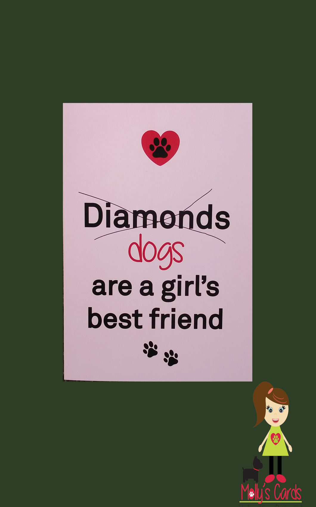 Diamonds are a Girls best Friend card