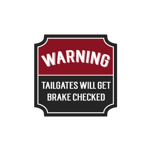 Warning Tailgates Sticker-0