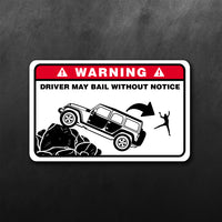 Driver My Bail Jeep Warning Sticker
