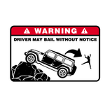 Driver My Bail Jeep Warning Sticker-0