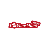 JDM I Your Mom Twice Sticker-0